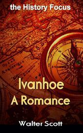 Ivanhoe: the History Focus