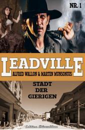 Leadville #1: Stadt der Gierigen: Cassiopeiapress Western