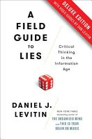 A Field Guide to Lies Deluxe PDF