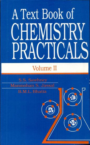 A Text Book Of Chemistry Practicals  2 Vols   PDF