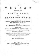 A Voyage Towards the South Pole, and Round the World: Performed in His Majesty's Ships the Resolution and Adventure, in the Years 1772, 1773, 1774, and 1775, Volume 2