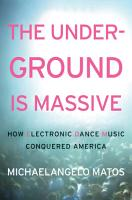 The Underground Is Massive PDF