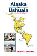 Alaska to Ushuaia