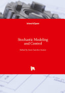 Stochastic Modeling and Control