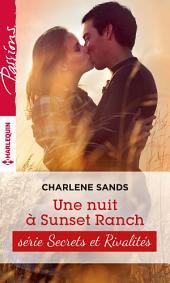 Une nuit à Sunset Ranch: T2 - Sunset ranch