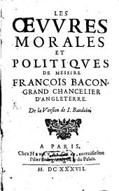 Les oeuvres morales et politiques ...