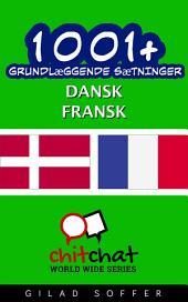 1001+ grundlæggende sætninger dansk - fransk