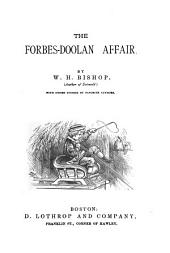 The Forbes-Doolan Affair: With Other Stories by Favorite Authors