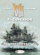 El Cascador: XIII