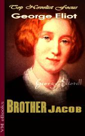 Brother Jacob: Top Novelist Focus