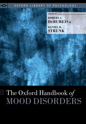 The Oxford Handbook of Mood Disorders PDF