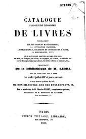 Catalogue d'une collection extraordinaire de livres... provenant de la bibliothèque de M. Libri...
