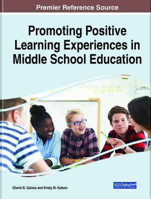 Promoting Positive Learning Experiences in Middle School Education PDF