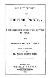 Select Works of the British Poets: From Southey to Croly
