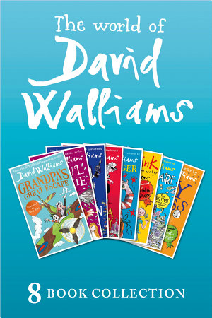 The World of David Walliams  8 Book Collection  The Boy in the Dress  Mr Stink  Billionaire Boy  Gangsta Granny  Ratburger  Demon Dentist  Awful Auntie  Grandpa   s Great Escape
