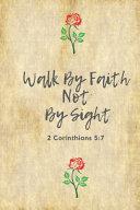 Walk By Faith Not By Sight  2 Corinthians 5