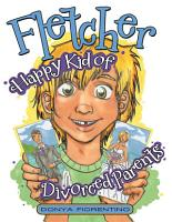 Fletcher  Happy Kid of Divorced Parents PDF