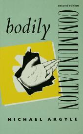 Bodily Communication: Edition 2