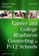 Career and College Readiness Counseling in P 12 Schools PDF