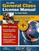 The ARRL General Class License Manual for Radio Operators