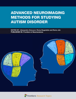 Advanced Neuroimaging Methods for Studying Autism Disorder