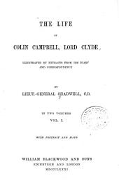 The Life of Colin Campbell, Lord Clyde: Volume 1