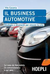 Il business automotive: Strategie e strumenti per vincere la crisi
