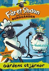 Fåret Shaun: Berättelser från bondgården 1 - Gårdens stjärnor