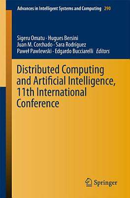 Distributed Computing and Artificial Intelligence  11th International Conference