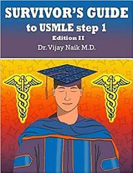 Survivors Guide To Usmle Step 1 Edition Ii 2021 Book PDF