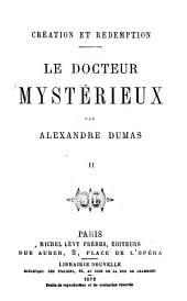 Création & redemption: Le docteur mystérieux, Volume3