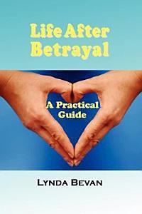 Life After Betrayal Book