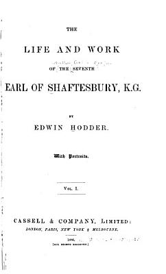 The Life and Work of the Seventh Earl of Shaftesbury  K G  PDF