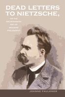 Dead Letters to Nietzsche  or the Necromantic Art of Reading Philosophy PDF