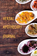 Herbal Apothecary Journal Book