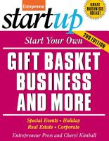 Start Your Own Gift Basket Business and More PDF