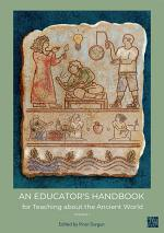 An Educator's Handbook for Teaching about the Ancient World