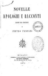 Novelle, apologhi e racconti editi ed inediti di Pietro Fanfani