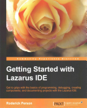 Getting Started with the Lazarus IDE PDF