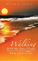 Walking With My Eyes Closed PDF
