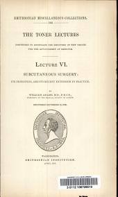 Subcutaneous Surgery; Its Principles and Its Recent Extension in Practice
