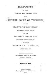 Reports of Cases Argued and Determined in the Supreme Court of Tennessee: Volume 67