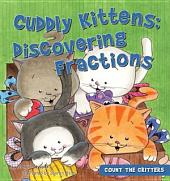 Cuddly Kittens: Discovering Fractions