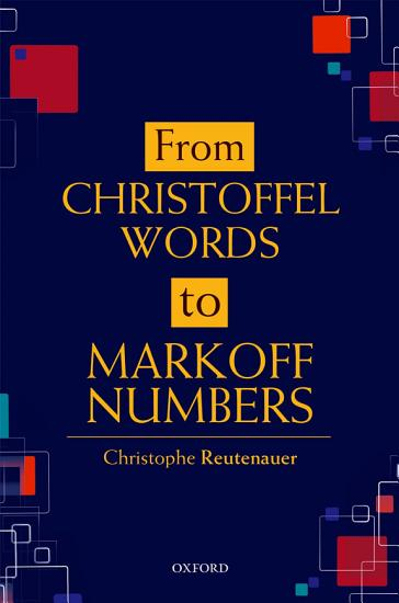 From Christoffel Words to Markoff Numbers PDF