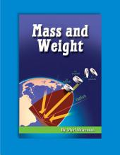 Mass and Weight: Reading Level 4