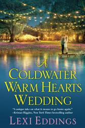 A Coldwater Warm Hearts Wedding Book PDF