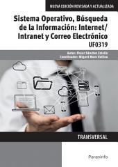 UF0319 - Sistema Operativo, Búsqueda de la Información: Internet Intranet y Correo Electrónico
