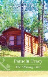 The Missing Twin (Mills & Boon Heartwarming) (Scorpion Ridge, Arizona, Book 5)