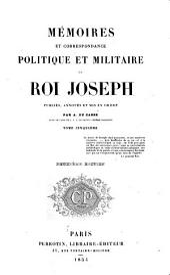 Mémoires et correspandance politique et militaire du roi Joseph: publiés, annotés et mis en ordre, Volume5
