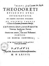Beati Theodoreti episcopi Cyri interpretatio, In omnes Davidis psalmos